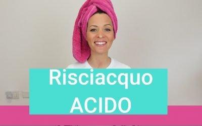 Risciacquo acido: cos'è? Come si fa per avere capelli morbidi e luminosi?